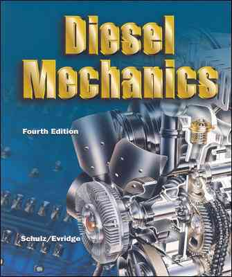 McGraw-Hill Science/Engineering/Math Diesel Mechanics (4th Edition) by Schulz, Erich J./ Evridge, Ben L./ Schulz Erich [Paperback] at Sears.com