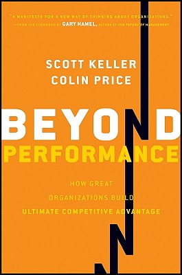 Beyond Performance By Keller, Scott/ Price, Colin